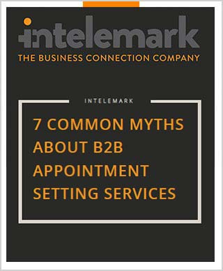 Intelemark 7 Common Myths About B2B Appointment Setting Services